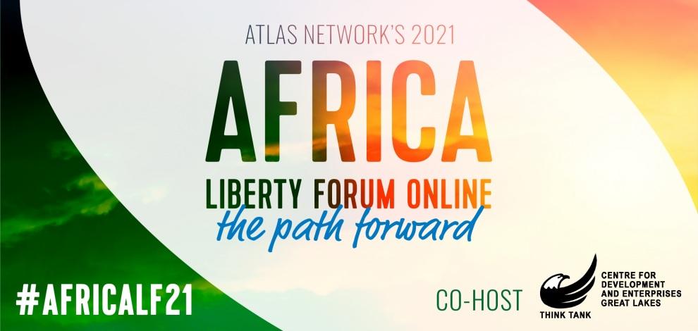 Africa Liberty Forum 2021: tout ce qu'il faut savoir